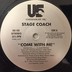 STAGE COACH:COME WITH ME(LABEL SIDE-A)