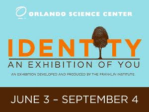"""Orlando Science Center's """"Identity: An Exhibition of You"""""""