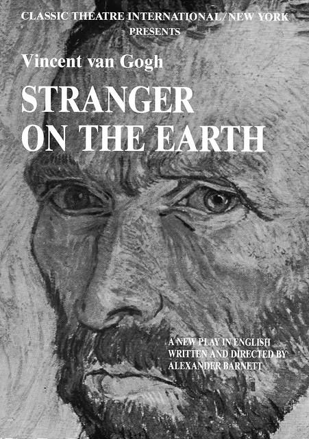 Poster Alexander Barnett Stranger on the Earth classic theatre international Vincent van Gogh.jpeg
