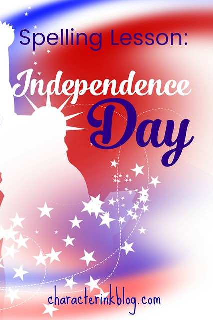 Spelling Lesson: Independence Day