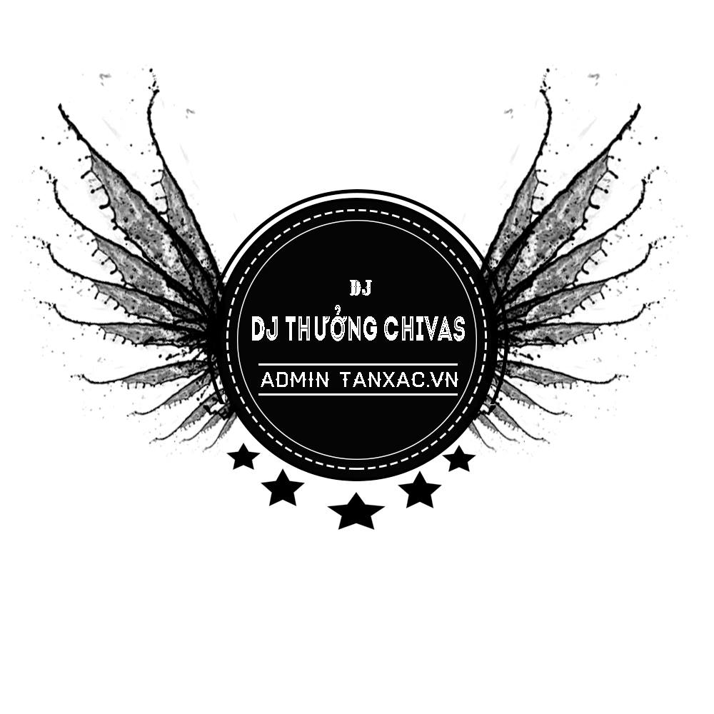 DJ Thưởng Chivas