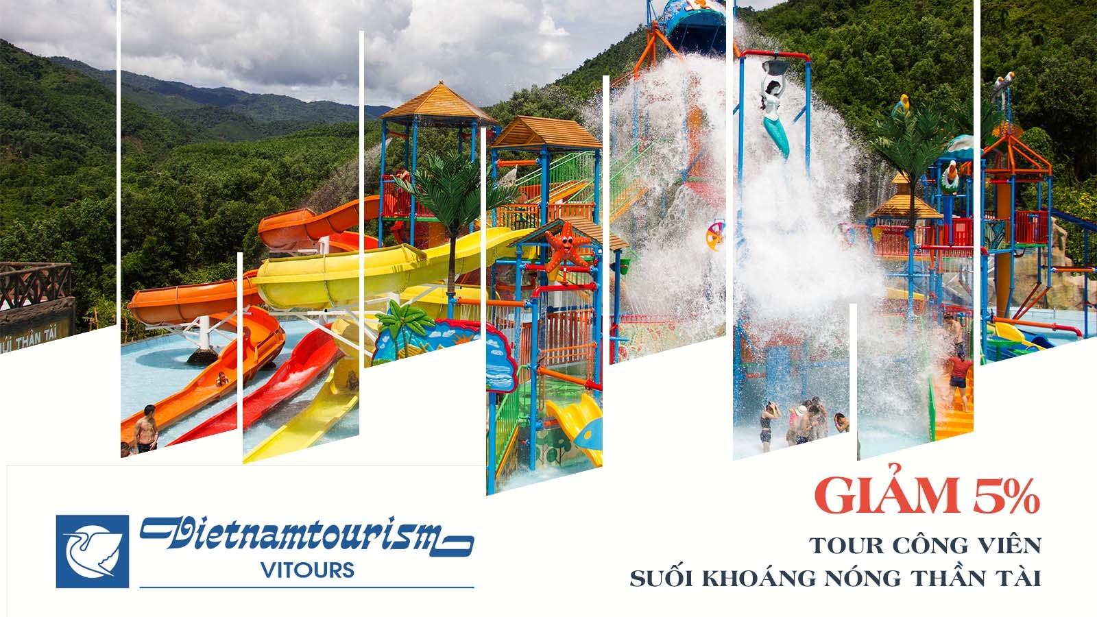 Vitours giảm 5% tour Công viên Suối Khoáng Nóng Thần Tài 1