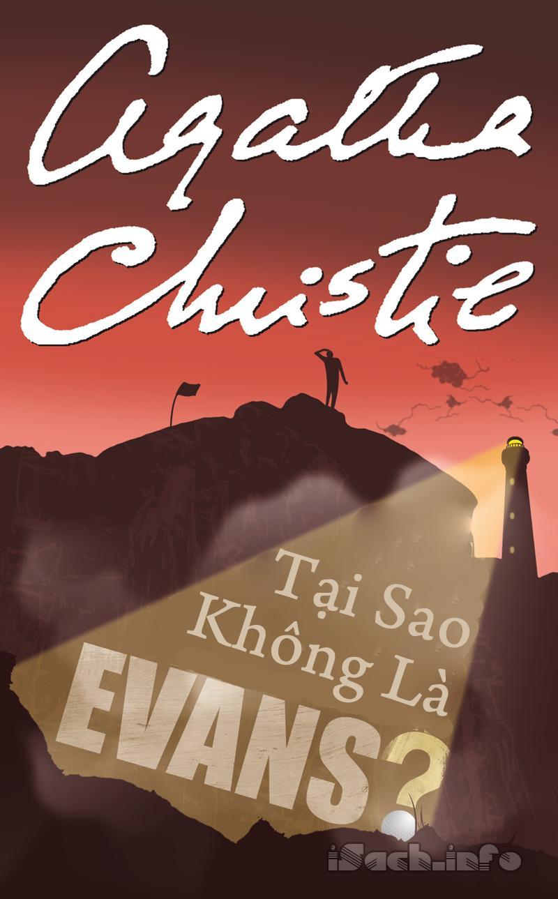Tại Sao Không Là Evans - Agatha Christie