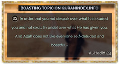 Browse Boasting Quran Topic on http://Quranindex.info/search/boasting  #Quran #Islam [57:23]