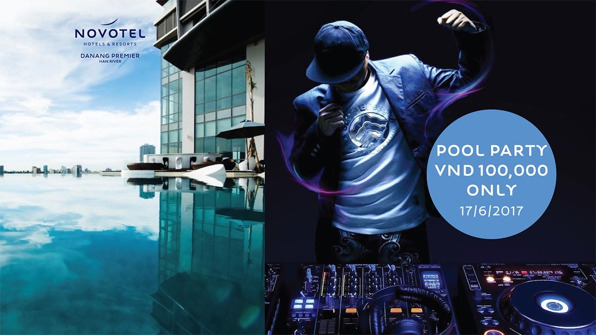 Chillout sessionzzz - Pool party at Novotel Danang Premier Han River