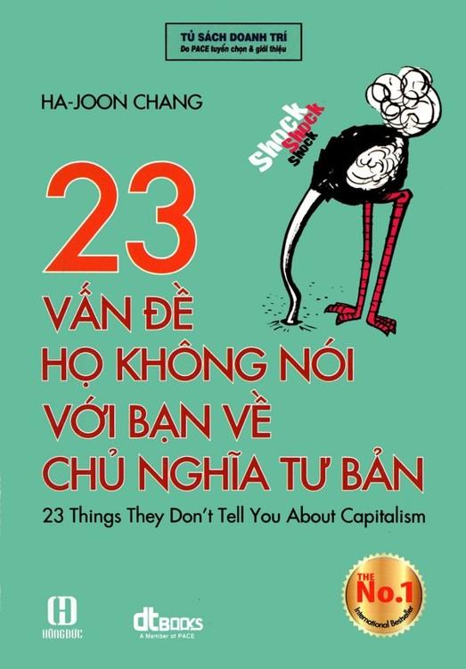 23 Vấn Đề Họ Không Nói Với Bạn Về Chủ Nghĩa Tư Bản - Ha-Joon Chang