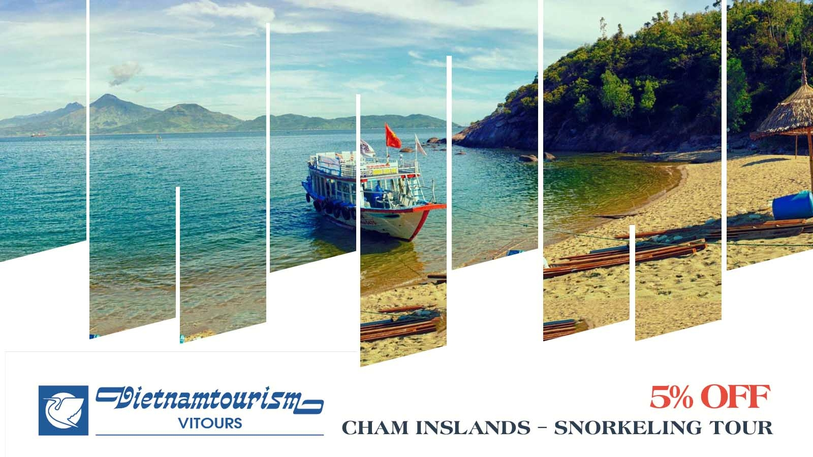 Vitours 5% OFF Cham Islands – Snorkeling Tour 1