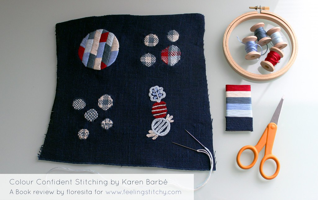 Book review on Feeling Stitchy: Colour Confident Stitching by Karen Barbe