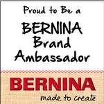Proud to Be a BERNINA Ambassador
