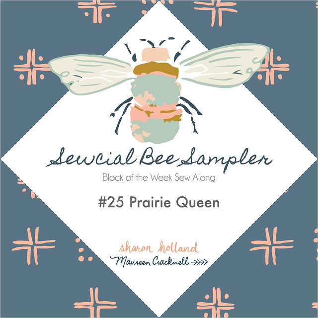 SBS Week 25 Block: Prairie Queen