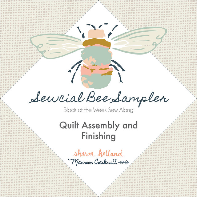 Sewcial Bee Sampler Week 26: FINISHING!