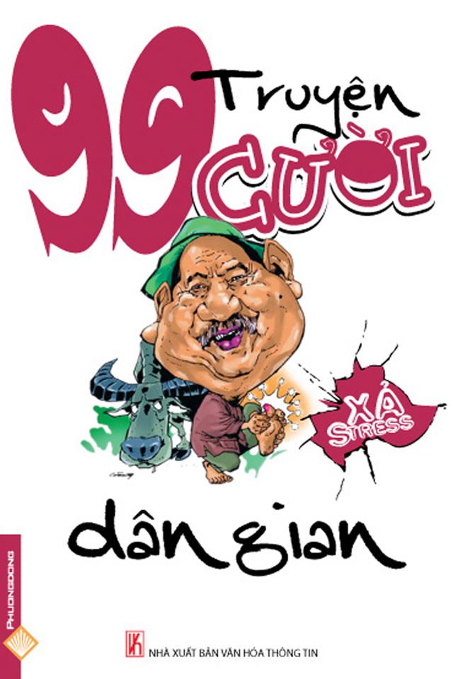 99 Truyện cười dân gian Việt Nam - Nhiều Tác giả