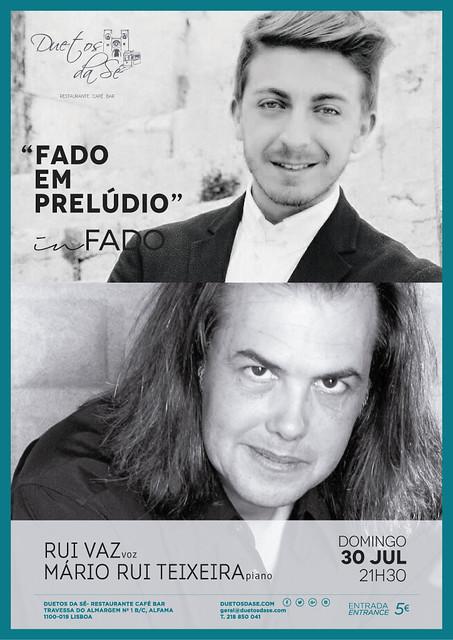CONCERTO IN FADO - Duetos da Sé - Alfama Lisboa - DOMINGO 30 JULHO 2017 - 21h30 - FADO EM PRELÚDIO - Rui Vaz - Mário Rui Teixeira