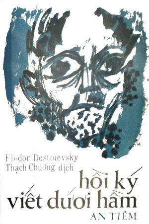 Hồi Ký Viết Dưới Hầm - Fyodor Mikhailovich Dostoevsky