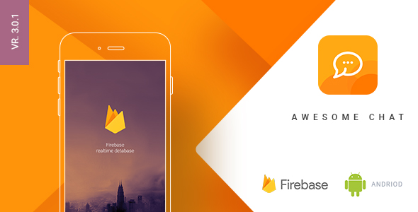 Awesome Chat v3.0.1 – Android Firebase Real-time Mobile Application