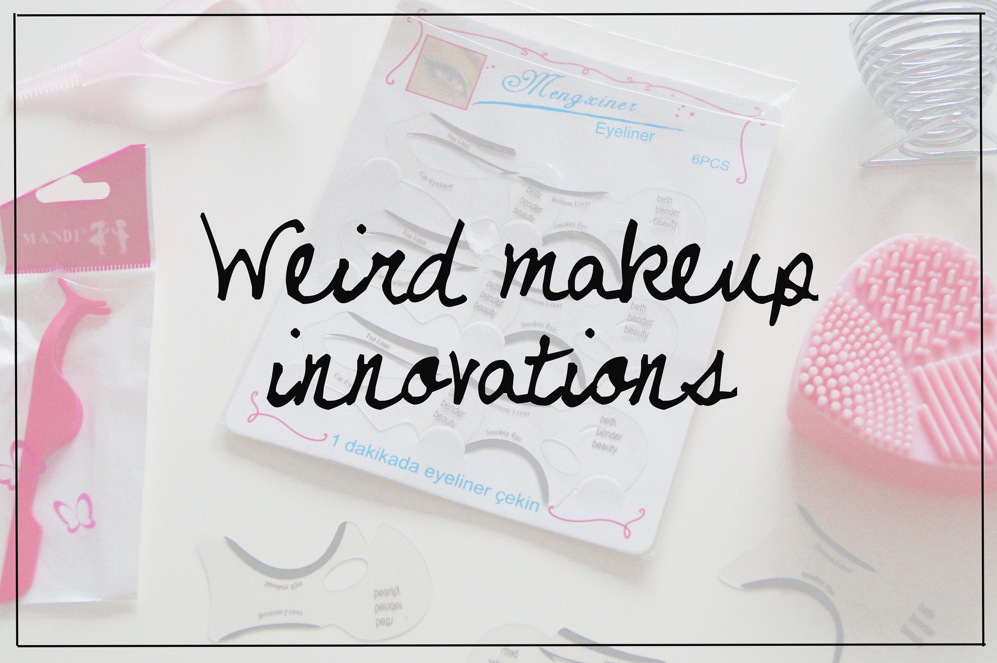 Weird makeup innovations x5