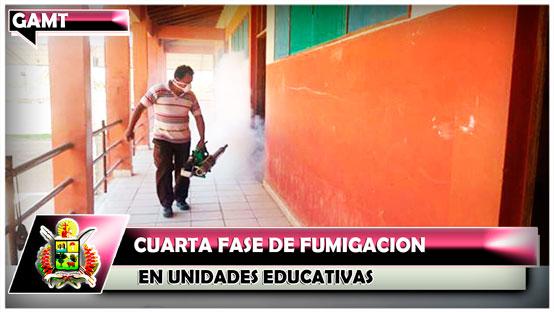 Cuarta Fase de fumigación en Unidades Educativas
