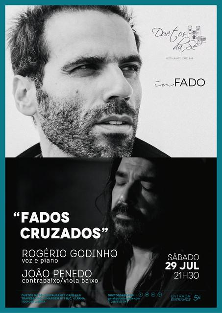CONCERTO IN FADO - Duetos da Sé - Alfama Lisboa - SÁBADO 29 JULHO 2017 - 21h30 - FADOS CRUZADOS - Rogério Godinho - João Penedo