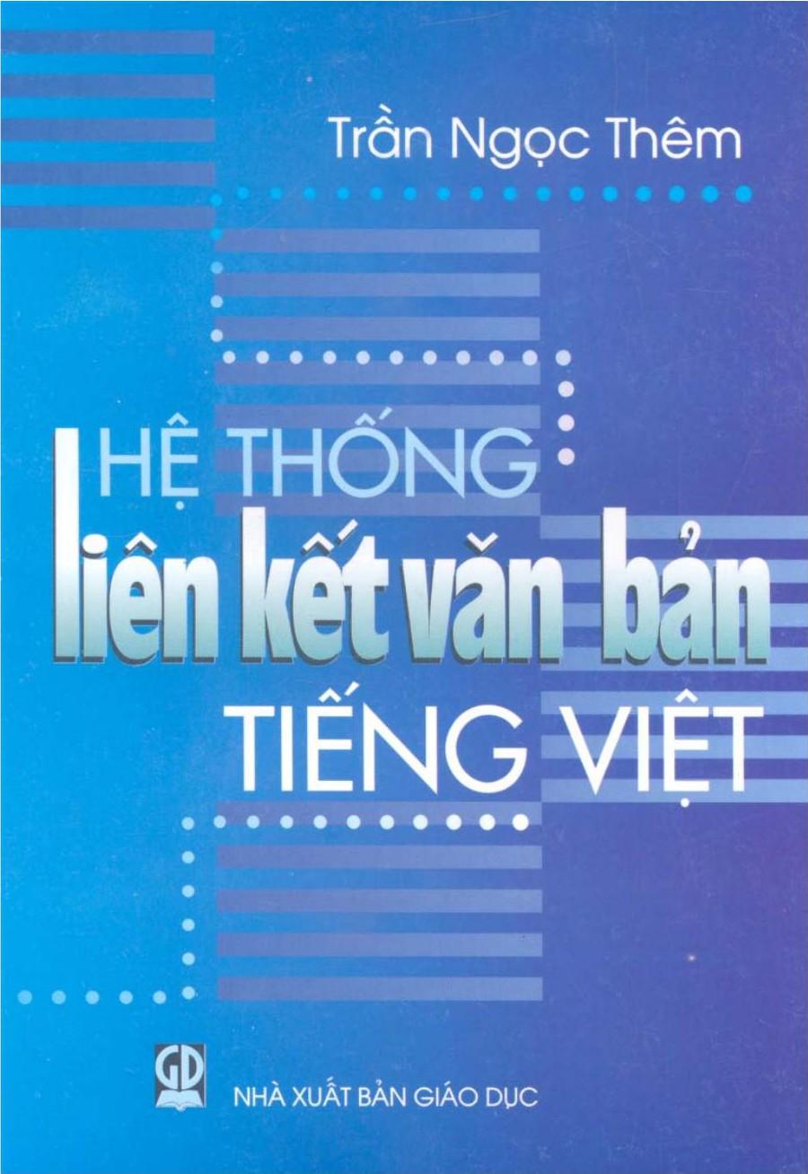 Hệ Thống Liên Kết Văn Bản Tiếng Việt - Trần Ngọc Thêm