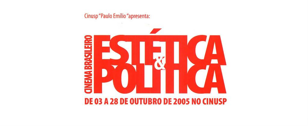 Cinema Brasileiro: Estética e Política