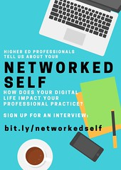 Are you working in higher ed and using social media? Want to talk about your networked self?