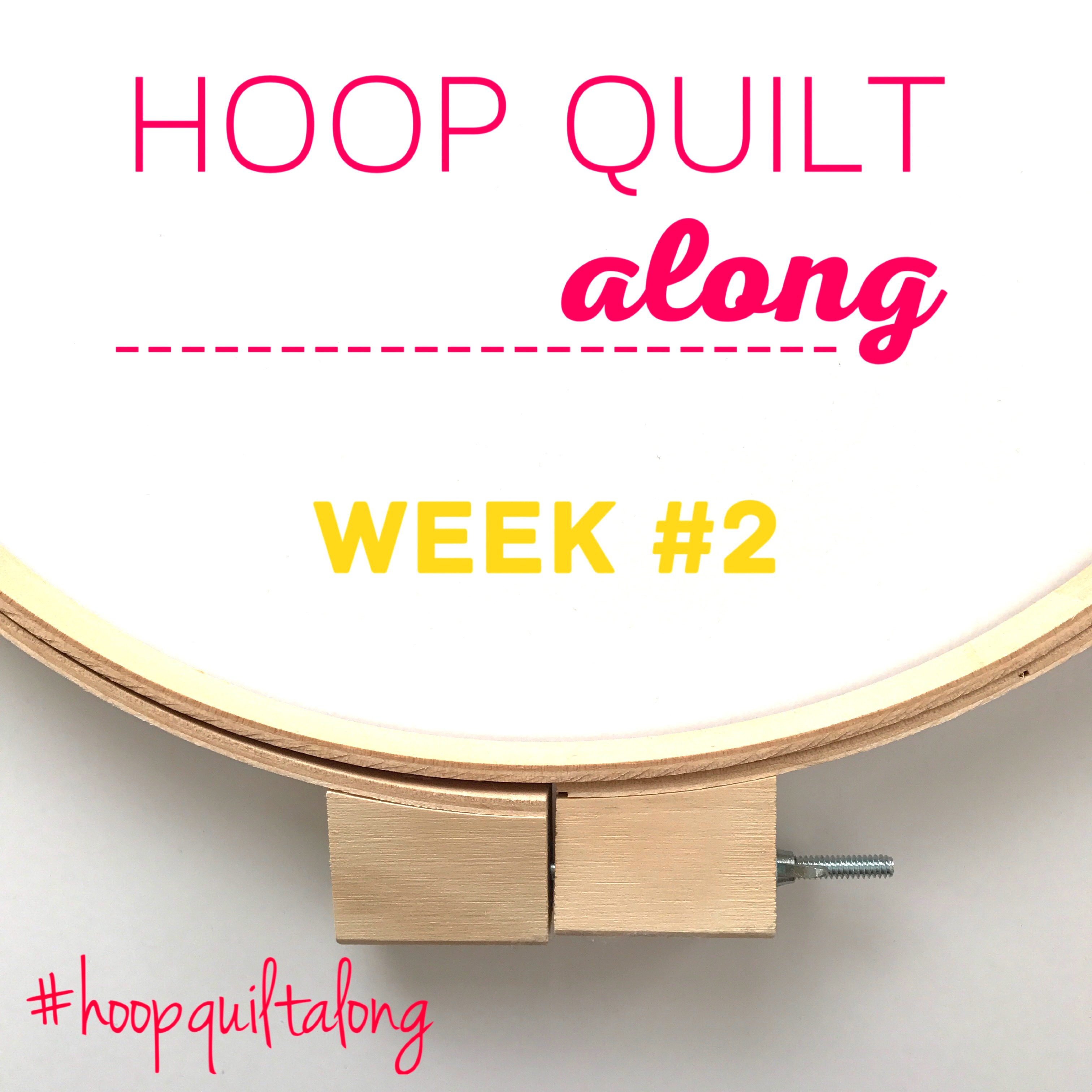 Hoop Quilt Along Week 2 by AnneMarie Chany