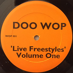 DOO WOP:LIVE FREESTYLE VOL.1(LABEL SIDE-A)