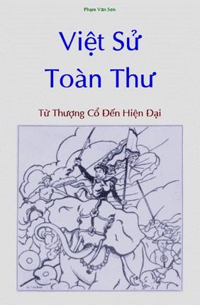Việt Sử Toàn Thư: Từ Thượng Cổ Đến Hiện Đại - Phạm Văn Sơn