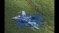 Mach Loop 13.7.17