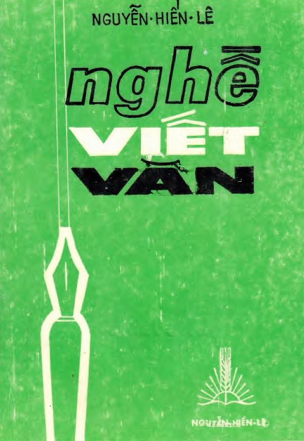 Nghề Viết Văn - Nguyễn Hiến Lê