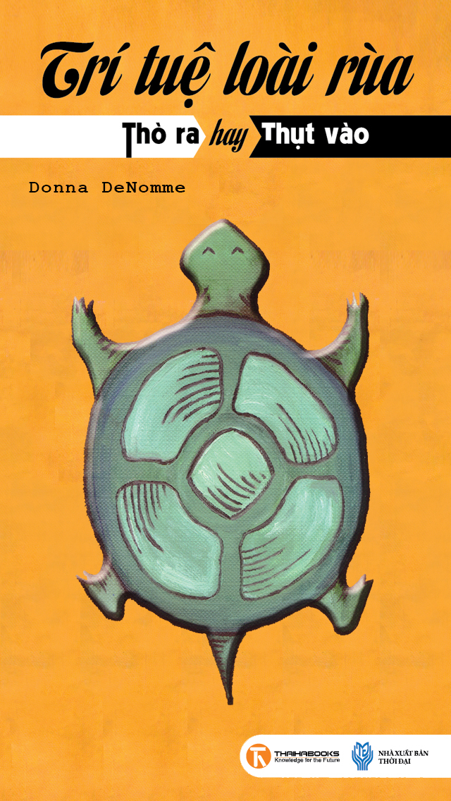 Trí Tuệ Loài Rùa - Sức Mạnh Đến Từ Nội Tại - Donna DeNomme