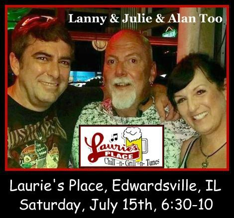 Lanny & Julie & Alan Too 7-15-17
