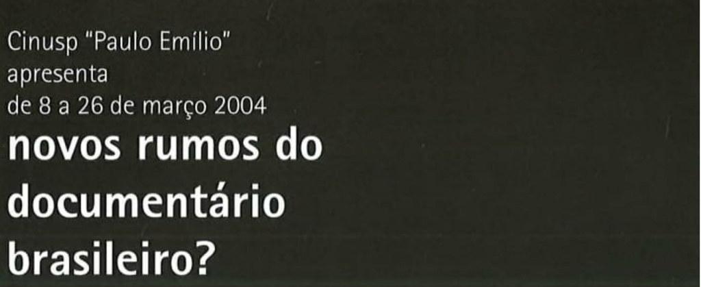 Novos Rumos do Documentário Brasileiro?