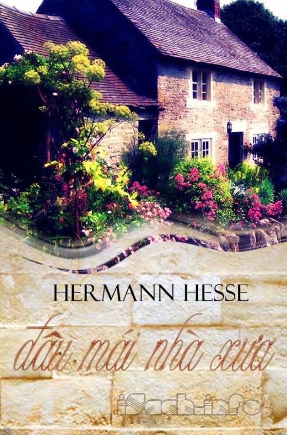Đâu Mái Nhà Xưa - Hermann Hesse