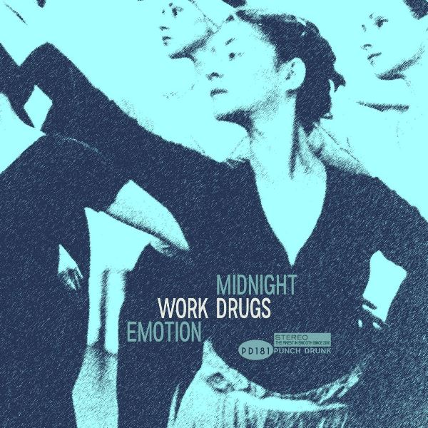 Work Drugs - Midnight Emotion