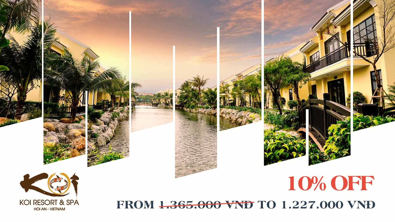 10% OFF Free Easy Tour 2D1N – KOI HOI AN RESORT AND SPA