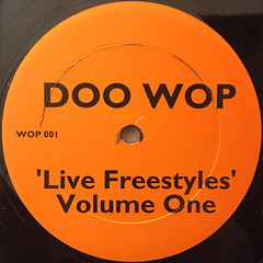 DOO WOP:LIVE FREESTYLE VOL.1(LABEL SIDE-B)