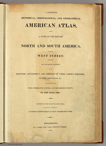 A Complete Historical, Chronological and Geographical American Atlas, being A Guide to the History of North and South America, and the West Indies: Exhibiting an Accurate Account of the Discover, Settlement, and Progress of Their Various Kingdoms, States