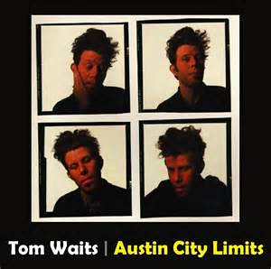 Tom Waits - Austin City Limits 1978