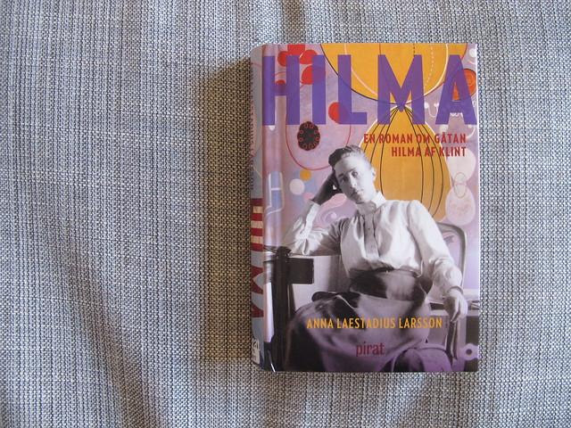 hilma: en roman om gåtan hilma af klint av anna laestadius larsson
