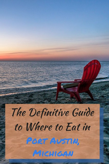 The Definitive Guide to Where to Eat in Port Austin, Michigan