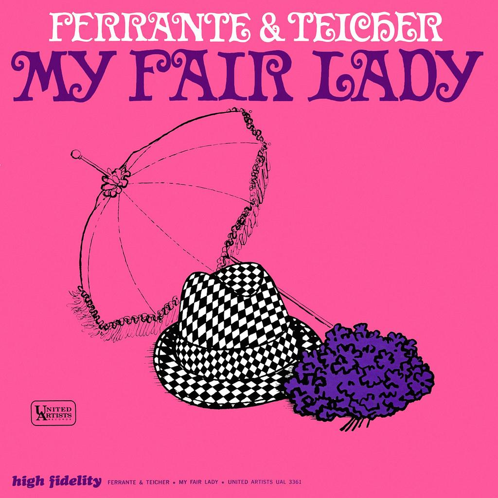 Ferrante & Teicher - My Fair Lady