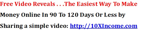 Free Video Reveals How to 10X Your Income!