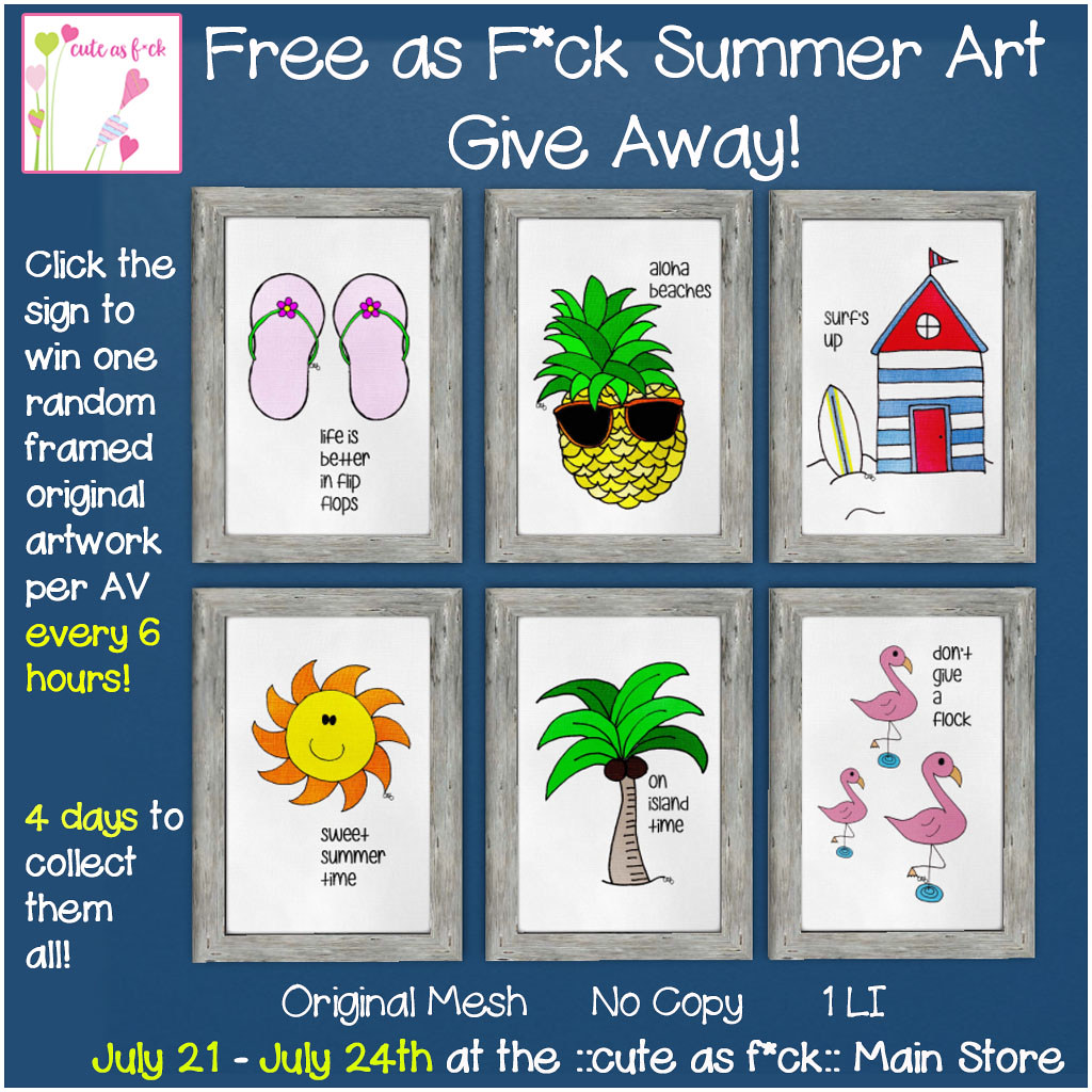 ::cute as f*ck:: FREE SUMMER ART GIVE AWAY - SecondLifeHub.com