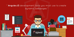 4 AngularJS development tools you must use to create dynamic webpages