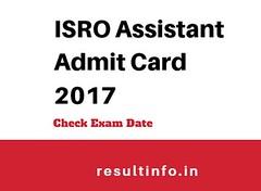 ISRO Assistant Admit Card 2017
