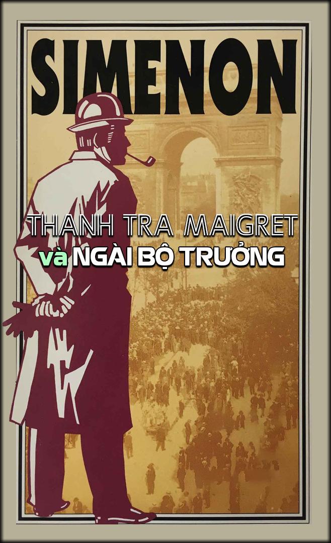 Thanh Tra Maigret Và Ngài Bộ Trưởng - Georges Simenon