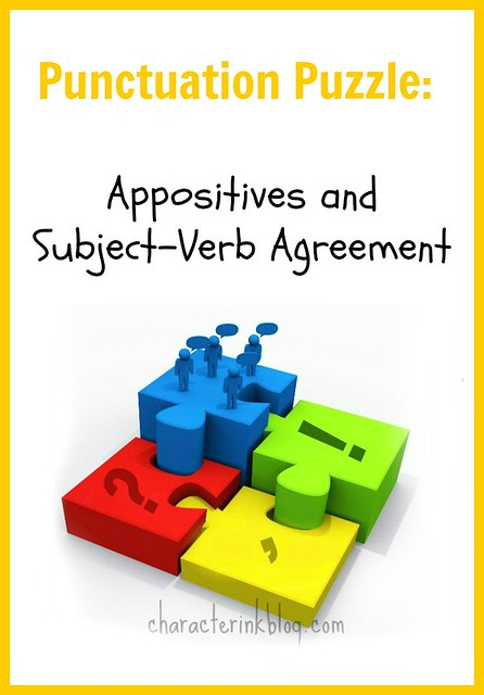 Punctuation Puzzle: Appositives and Subject-Verb Agreement