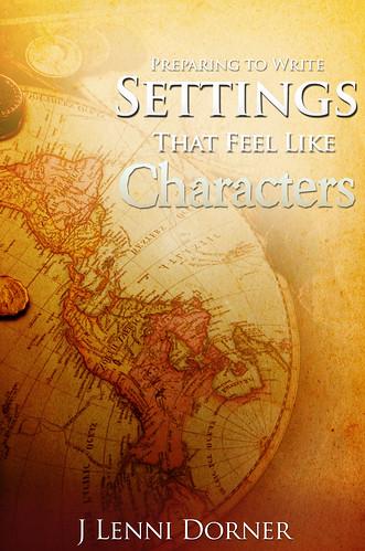 COVER Preparing to Write Settings That Feel Like Characters