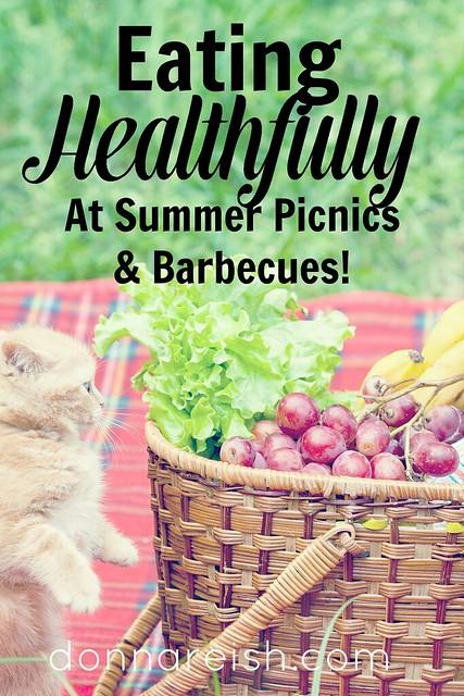 Eating Healthfully at Summer Picnics and Barbecues!